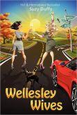 Wellesley Wives