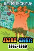 Freak Story  1967-1969