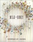 Milk and Honey Contemporary Art in California