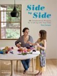 Side by Side- 20 Collaborative Projects for Crafting with Your Kids