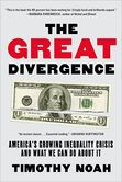The Great Divergence America's Growing Inequality Crisis and What We Can Do About It