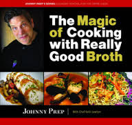 The Magic of Cooking with Really Good Broth