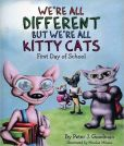 We're All Different But We're All Cats First Day of School