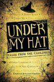 under my hat