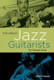 The Great Jazz Guitarists- The Ultimate Guide