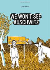 WeWontSeeAuschwitz