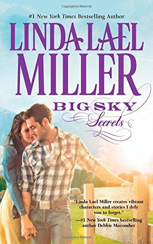 Big Sky Secrets by Linda Lael Miller