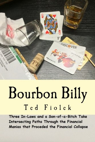 Bourbon Billy by Ted Fiolek