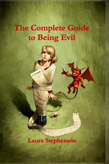 The Complete Guide to Being Evil by Laura Stephenson
