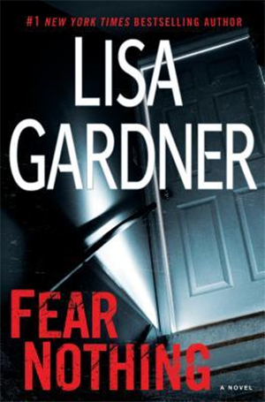 Fear Nothing: A Detective D.D. Warren Novel by Lisa Gardner
