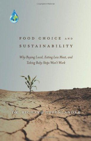 Food Choice and Sustainability by Dr. Richard Oppenlander