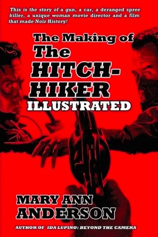 The Making of The Hitch-Hiker Illustrated by Mary Ann Anderson
