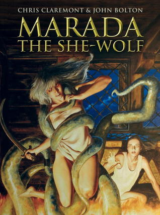 Marada the She-Wolf by Chris Claremont & John Bolton
