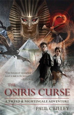 The Osiris Curse: A Tweed & Nightingale Adventure by Paul Crilley