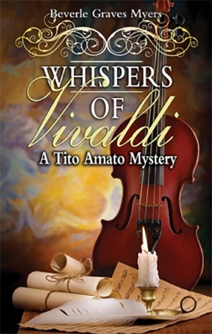 Whispers of Vivaldi: A Tito Amato Mystery by Beverle Graves Myers