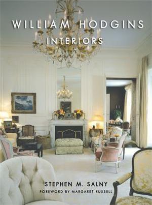 William Hodgins Interiors by Stephen M. Salny