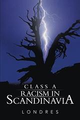 ClassARacisminScandinavia
