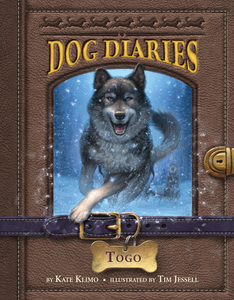 Dog Diaries #4: Togo by Kate Klimo, illustrated by Tim Jessel