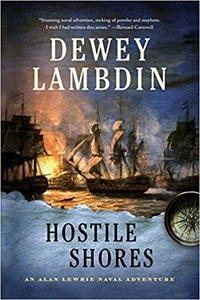 Hostile Shores: An Alan Lewrie Naval Adventure by Dewey Lambdin