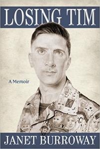 Losing Tim: A Memoir by Janet Burroway