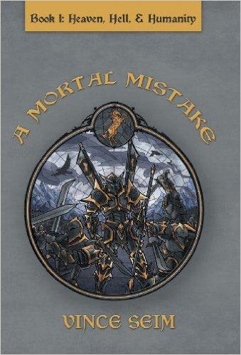A Mortal Mistake by Vince Seim
