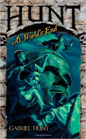 Gabriel Hunt – Hunt at World's End by Nicholas Kaufmann