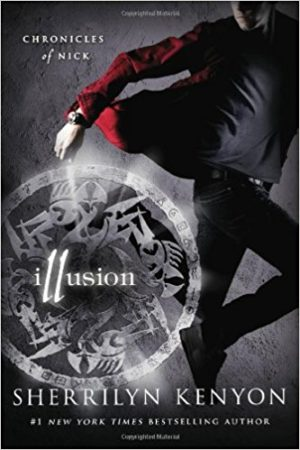 Illusion: Chronicles of Nick by Sherrilyn Kenyon