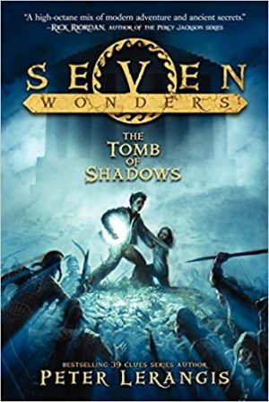 Seven Wonders Book 3: The Tomb of Shadows by Peter Lerangis, Illustrated by Torstein Norstrand
