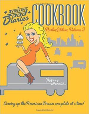 Trailer Food Diaries Cookbook: Portland Edition, Vol. 2 by Tiffany Harelik