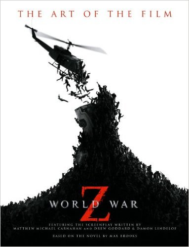 World War Z: The Art of the Film by Titan Books