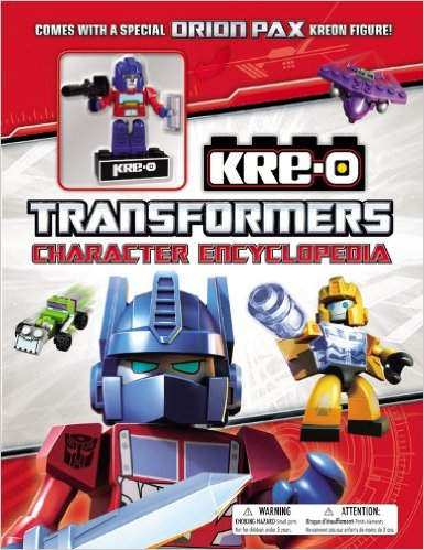 Transformers: Kre-O Character Encyclopedia by Brandon T. Snider