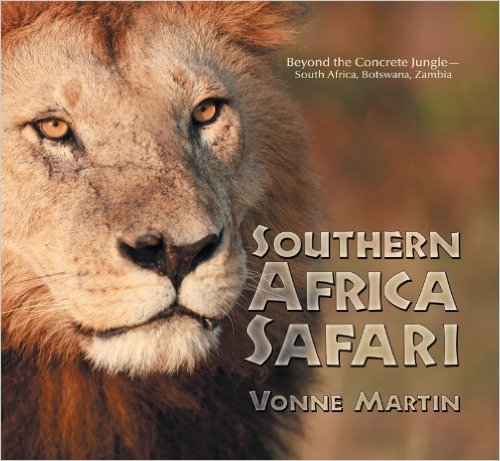 Southern Africa Safari by Vonne Martin