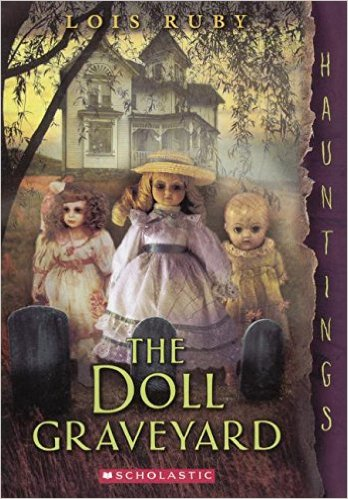 The Doll Graveyard by Lois Ruby