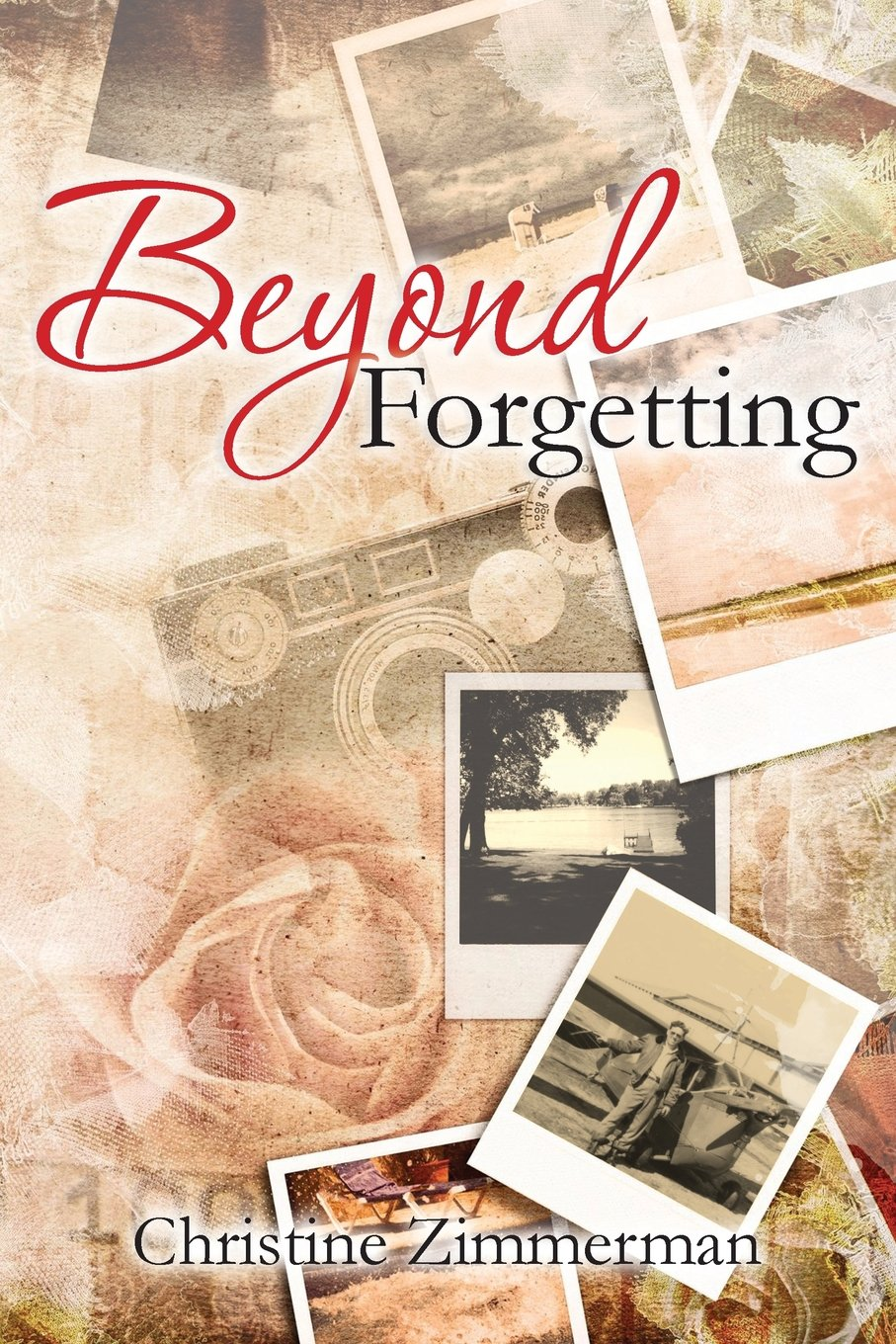 Beyond Forgetting by Christine Zimmerman