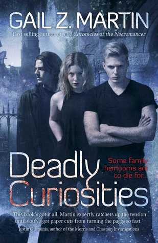 Deadly Curiosities by Gail Z. Martin