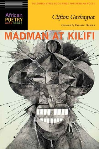 Madman at Kilifi by Clifton Gachagua