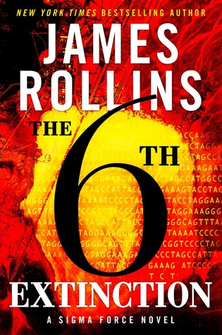 The Sixth Extinction (Sigma Force #10) by James Rollins