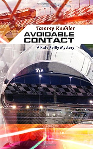 Avoidable Contact: A Kate Reilly Mystery by Tammy Kaehler