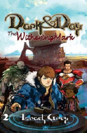 Dark & Day 2: The Withering Mark by Jacob Grey