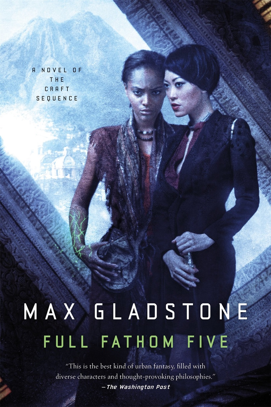 Full Fathom Five: A Novel of the Craft Sequence by Max Gladstone