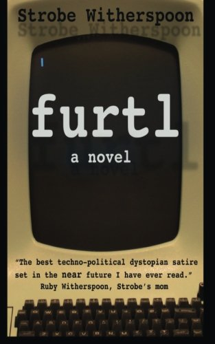 furtl by Strobe Witherspoon