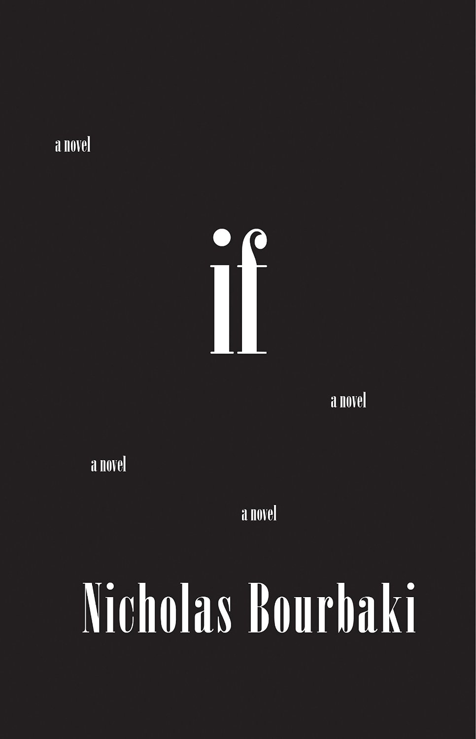 If: A Novel by Nicholas Bourbaki