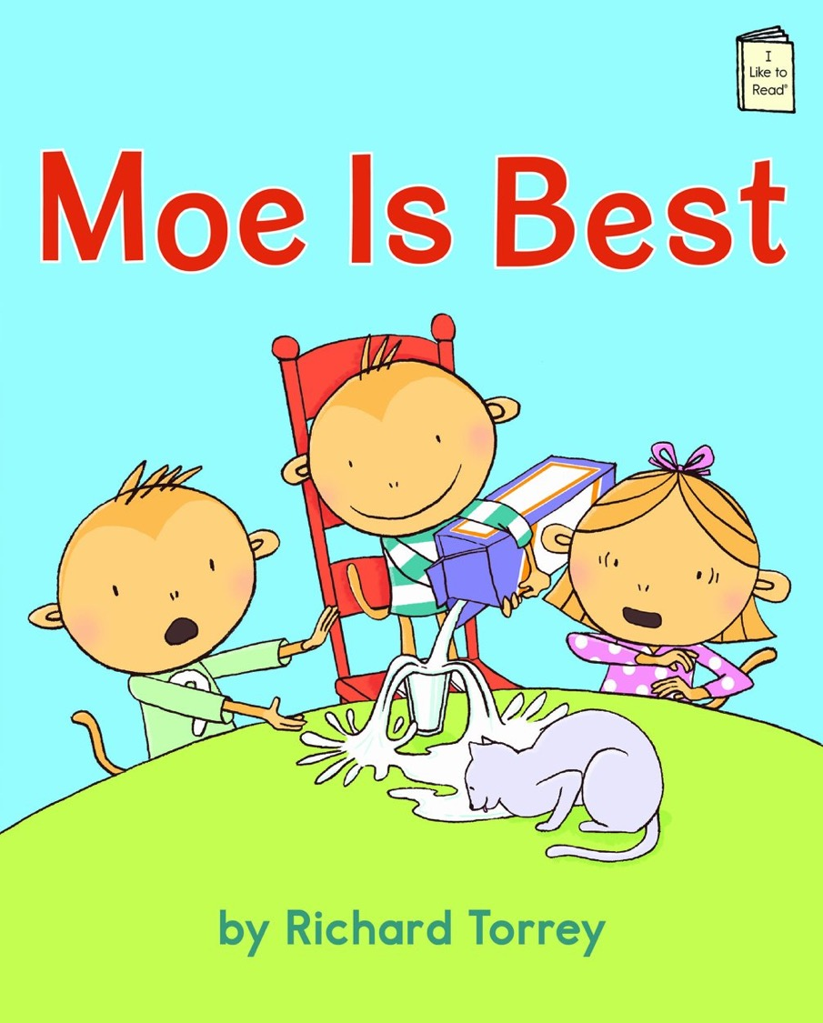 Moe is Best (I Like to Read) by Richard Torrey