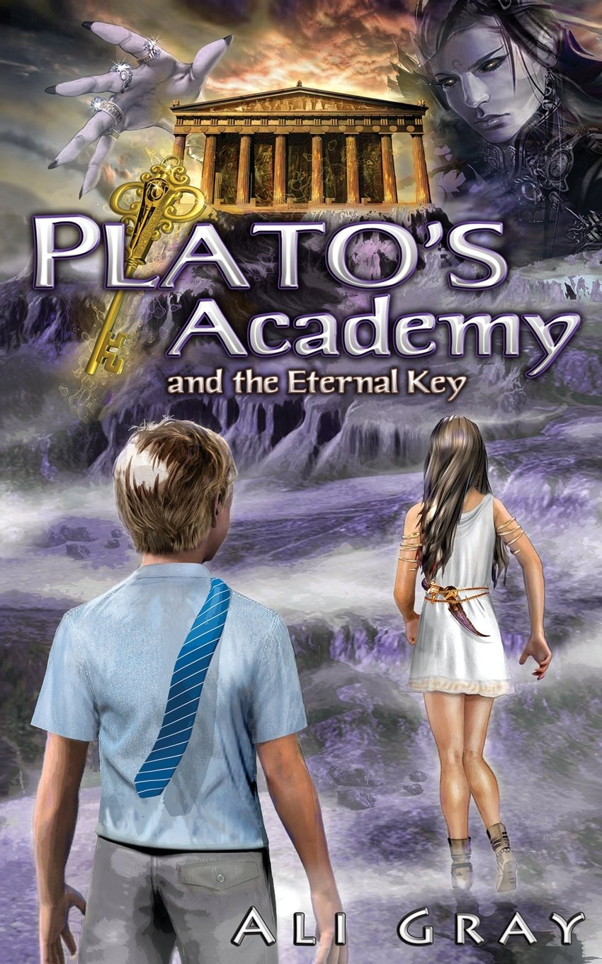 Plato's Academy and the Eternal Key by Ali Gray