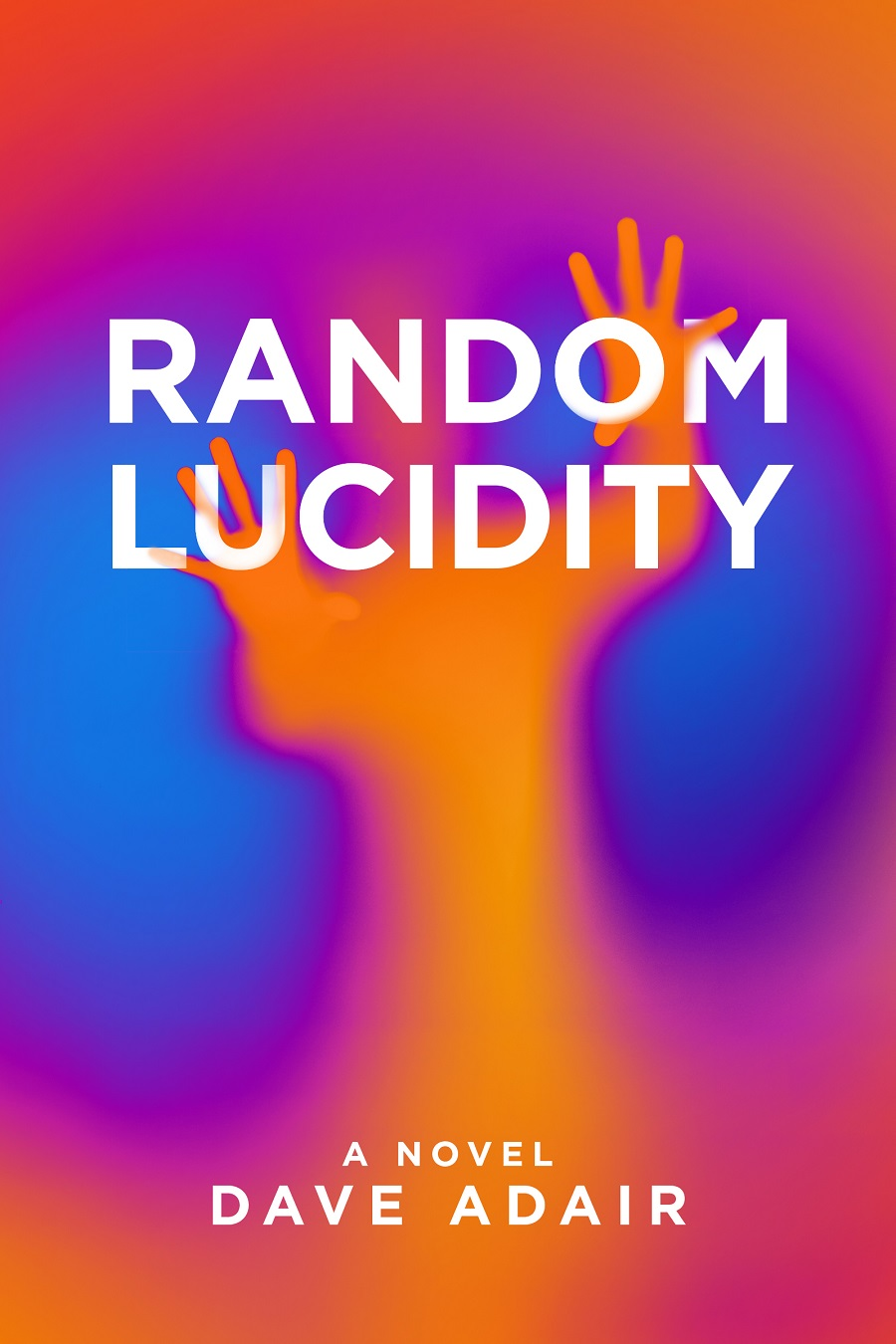 Random Lucidity by Dave Adair
