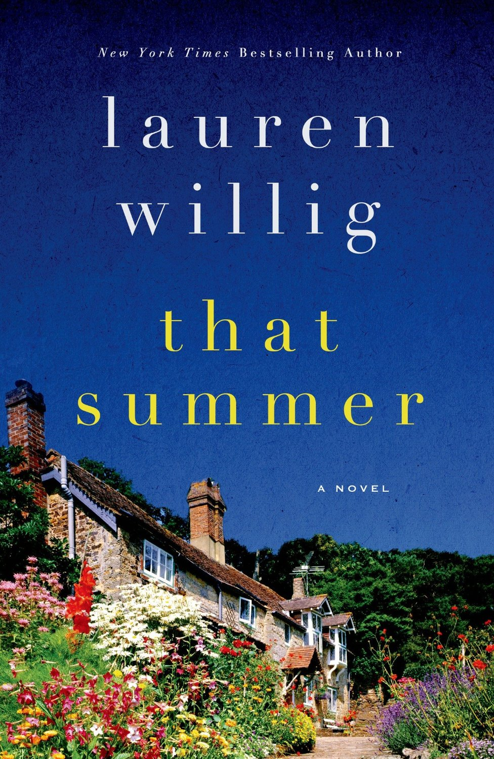 That Summer: A Novel by Lauren Willig