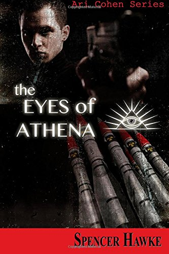 The Eyes of Athena by Spencer Hawke
