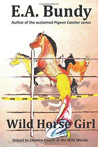 Wild Horse Girl by E. A. Bundy