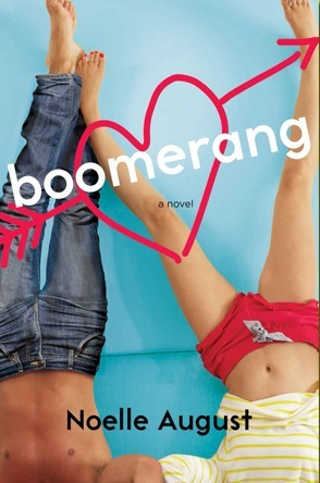 Boomerang: A Novel by Noelle August