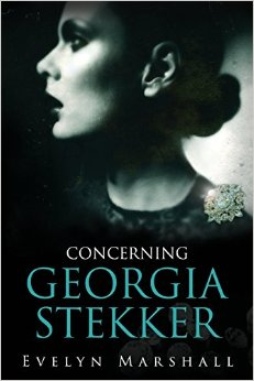 Concerning Georgia Stekker by Evelyn Marshall
